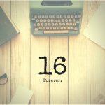 16 forever - Kristine Bruneau