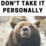 The art of not taking it personally